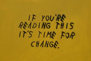 Graffiti auf einer Wand If you're reading this it's time for change